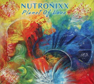 Nutronixx (CD) Planet Of Love