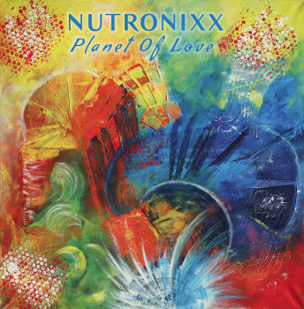 Nutronixx (LP) Planet Of Love